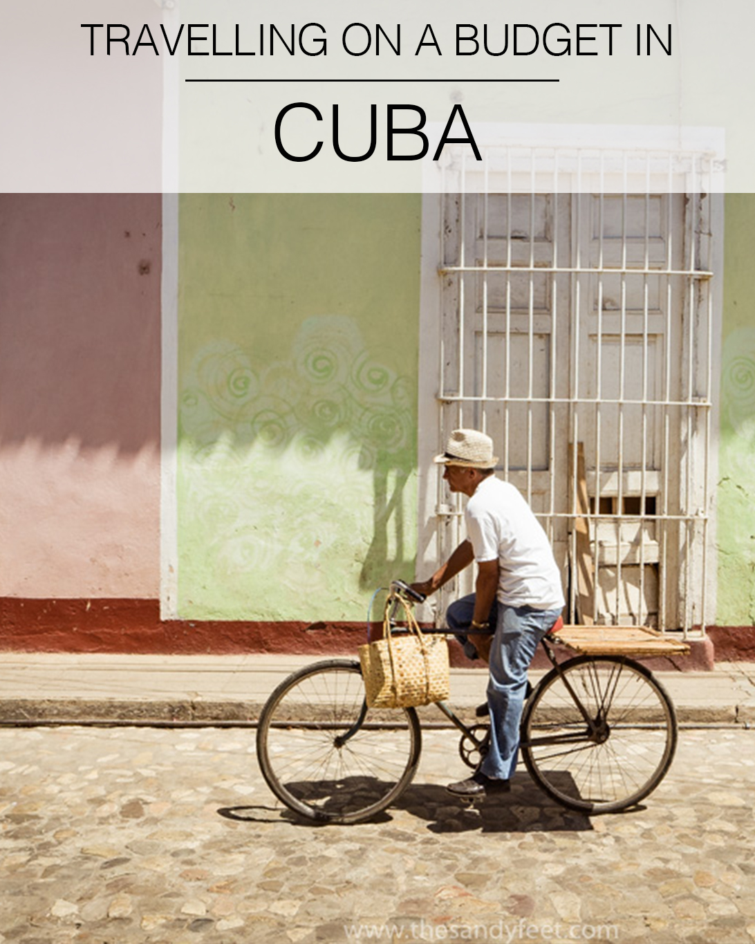 Tips for Travelling on a Budget in Cuba
