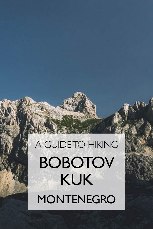 A Guide To Hiking Bobotov Kuk | Montenegro | Durmitor National Park | Eastern Europe