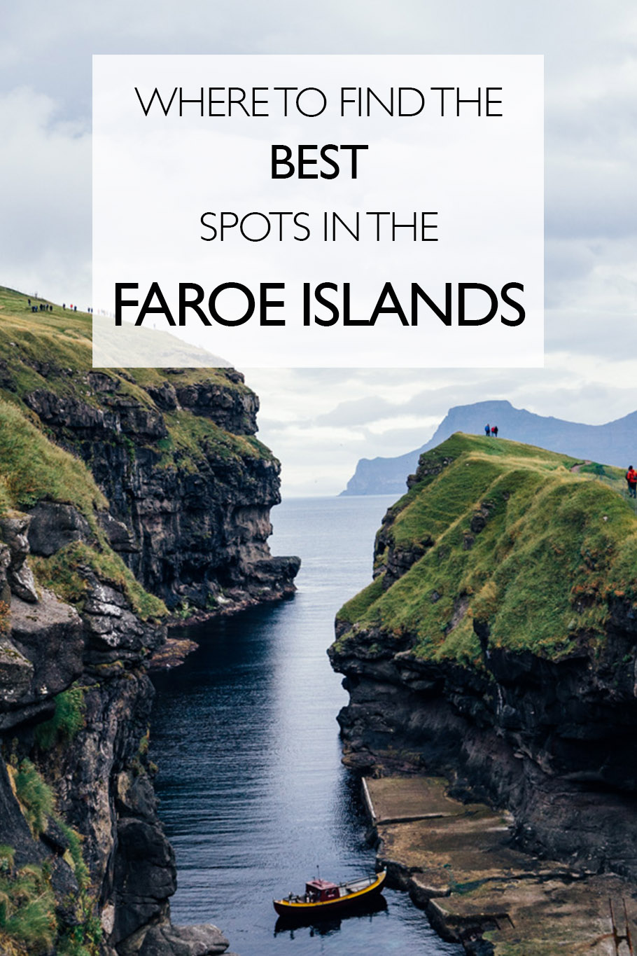 Islands Of The World Fashion Week 2012: Discovering The Best Spots In The Faroe Islands: Things To