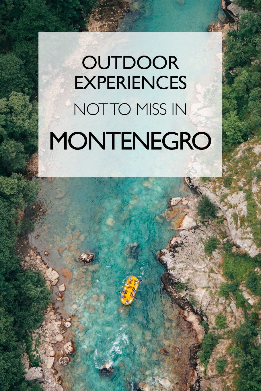 The Best Outdoor Experiences To Have In Montenegro | Eastern Europe