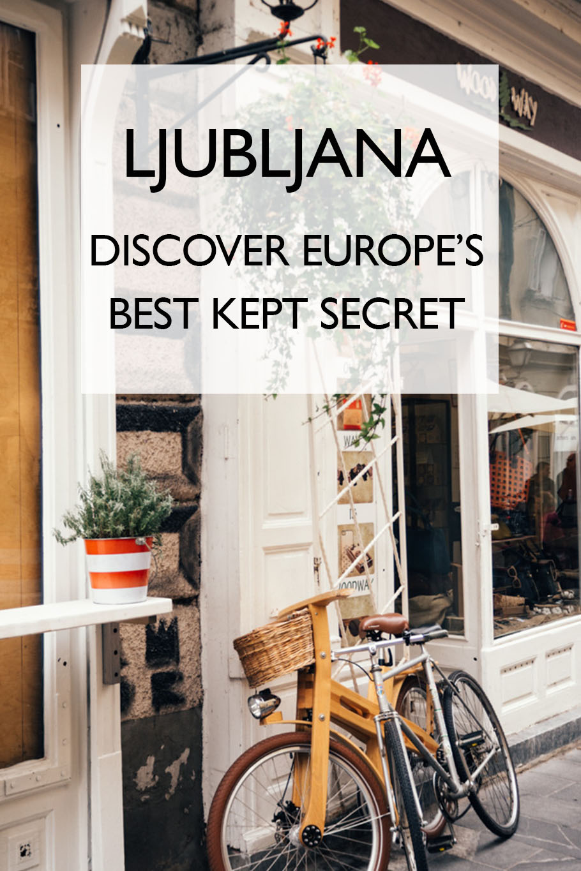 Europe's Best Kept Secret: Our Guide to Ljubljana