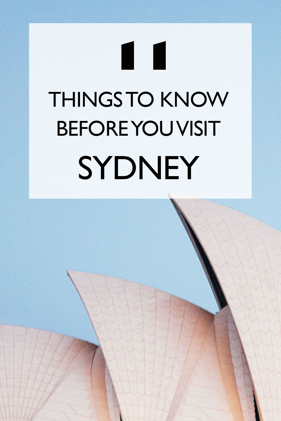 11 Things To Know Before You Visit Sydney