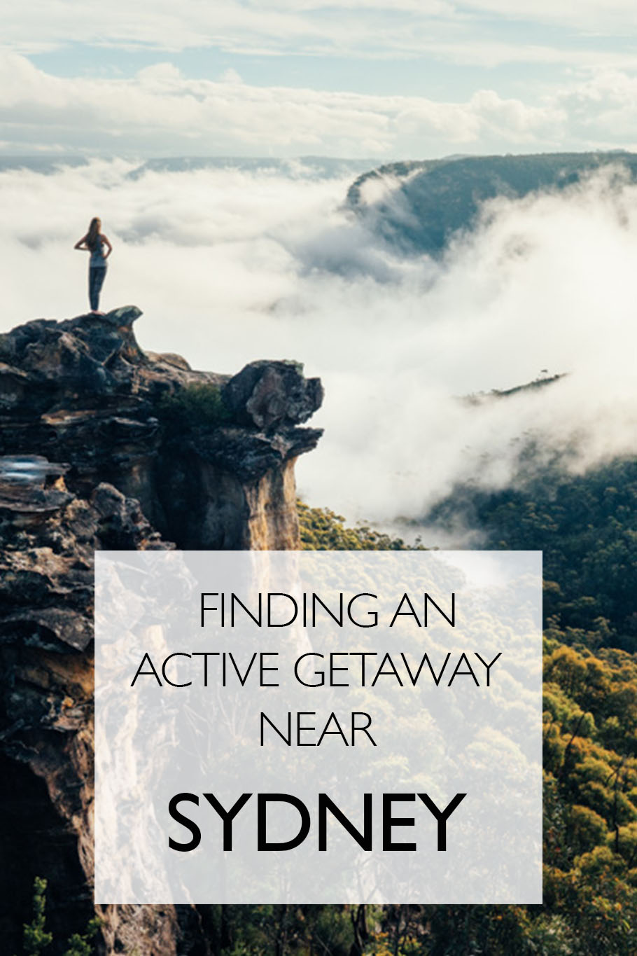 Awesome Places To Have An Active Getaway Near Sydney