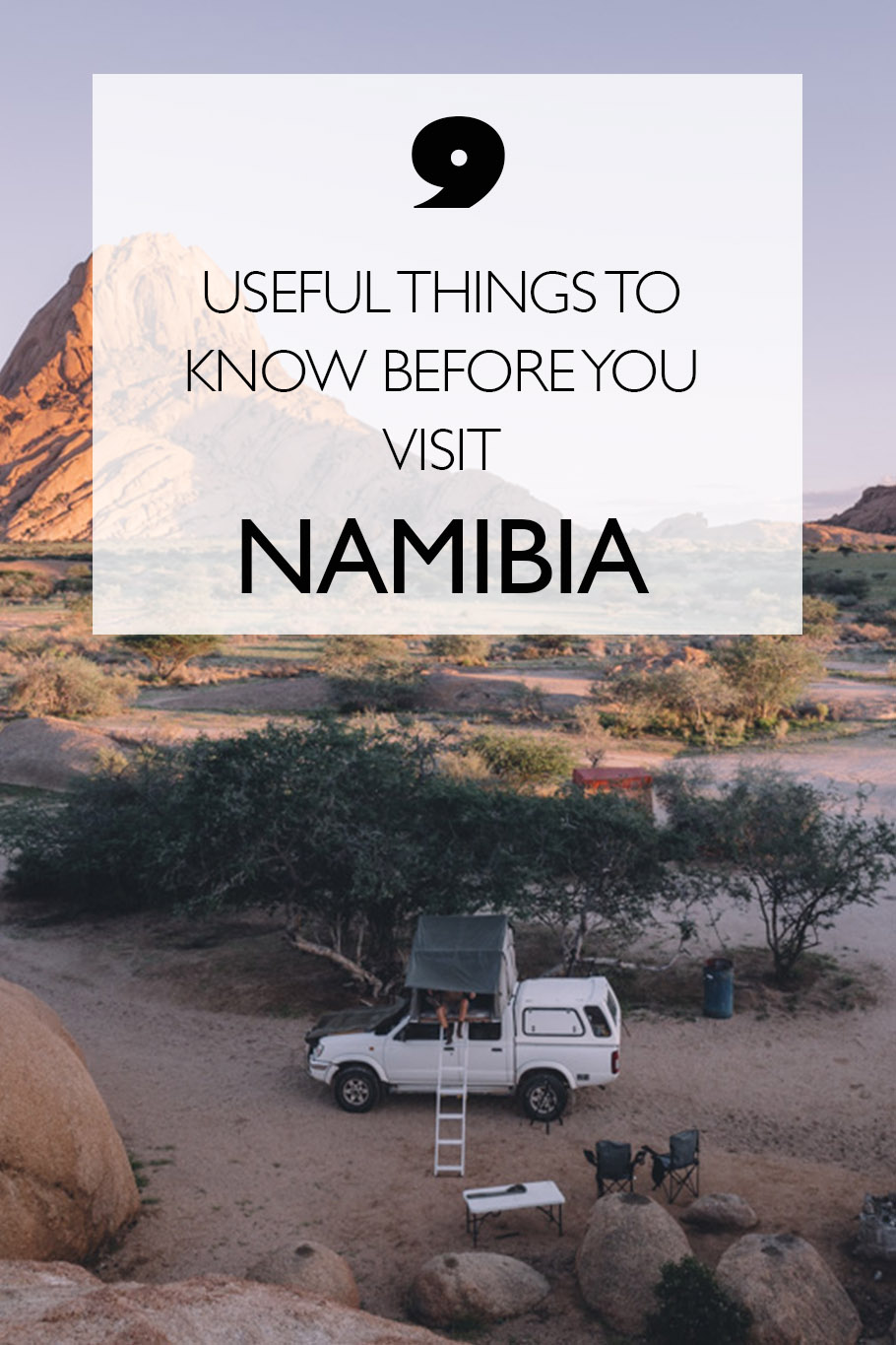 9 Useful Things To Know Before You Visit Namibia