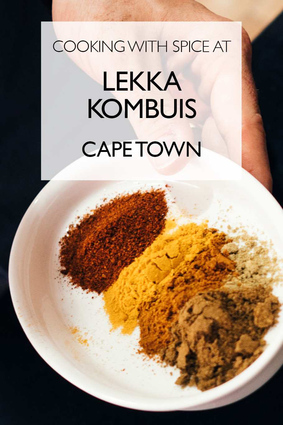 Flavors of the Cape Malay: Cooking with Spice at Lekka Kombuis, Cape Town