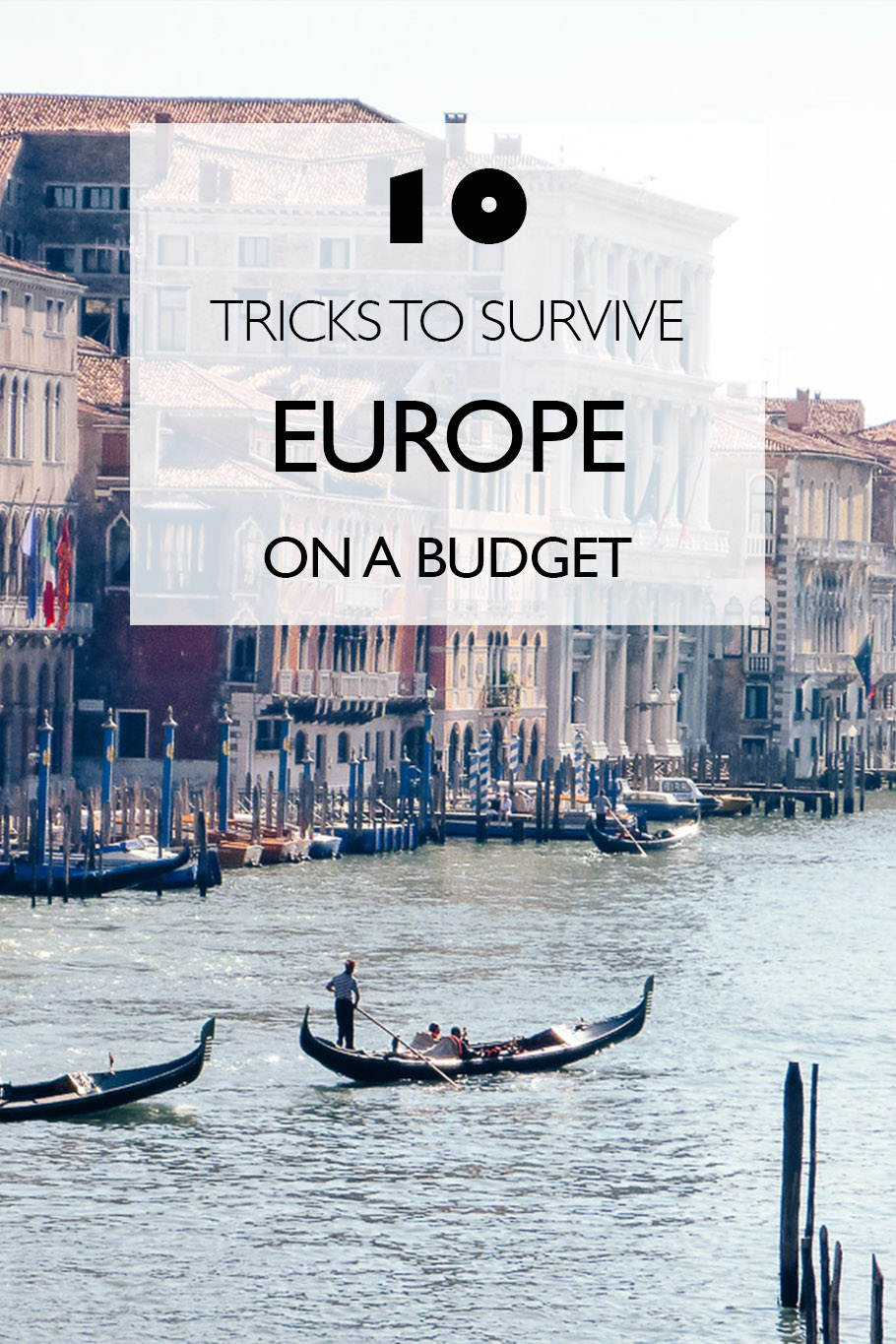 10 Tricks To Survive Europe On A Budget | Budget Travel Europe