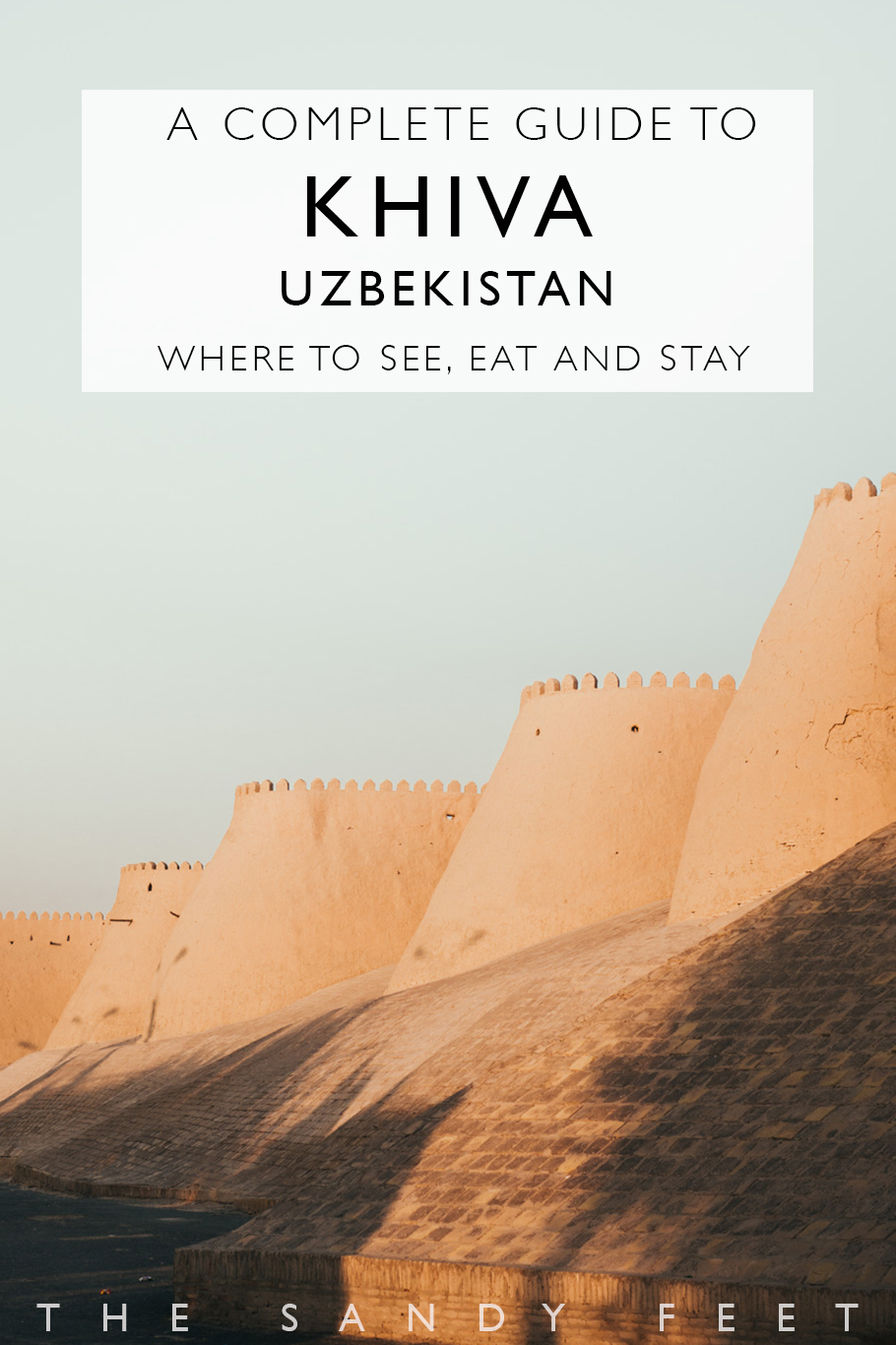 A Short Guide To Khiva: Our Favorite Town On Uzbekistan's Silk Road