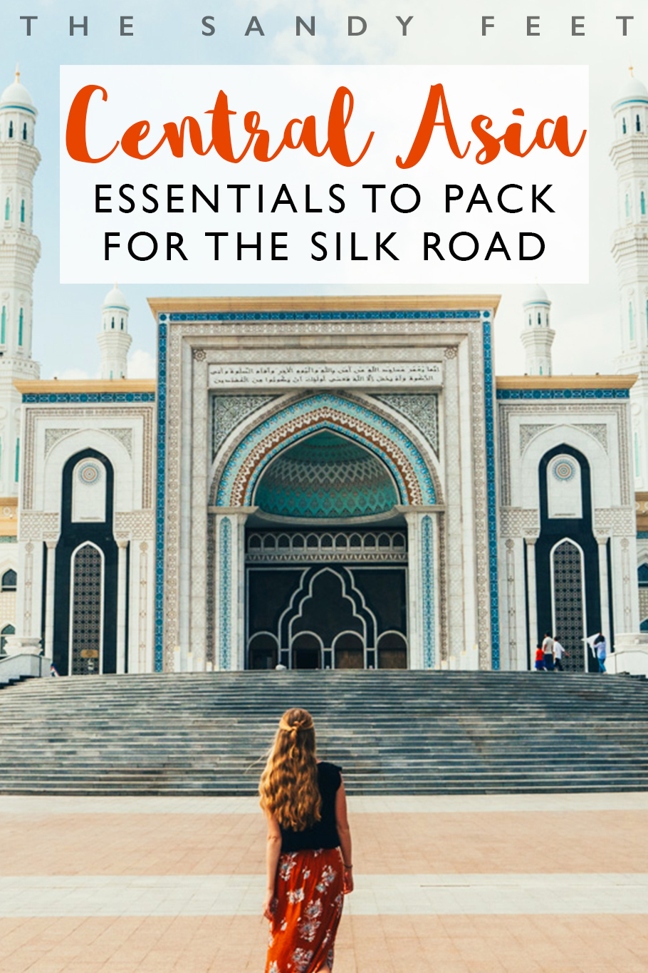 The Ultimate Packing Guide For Central Asia: All The Essentials You'll Need For A Trip Along The Silk Road