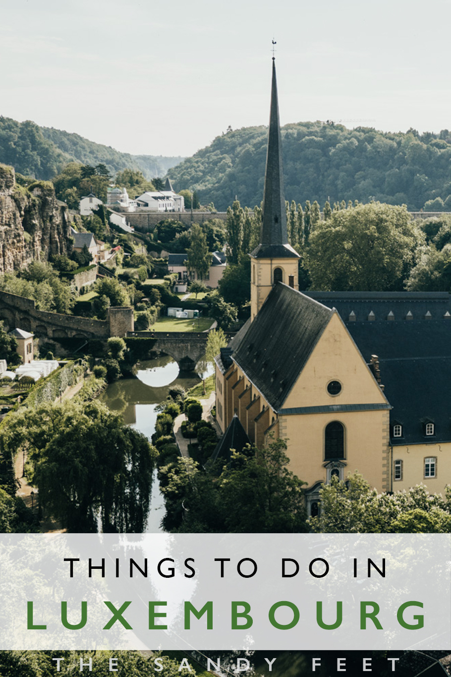 Luxembourg Travel Guide: The Best Things To Do In Luxembourg