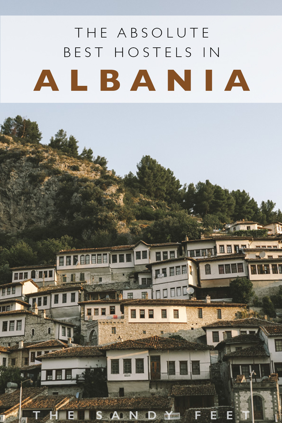 The Absolute Best Hostels In Albania, including my top budget accommodation picks in Tirana, Berat, Shkodra, Gjirokaster and Himara