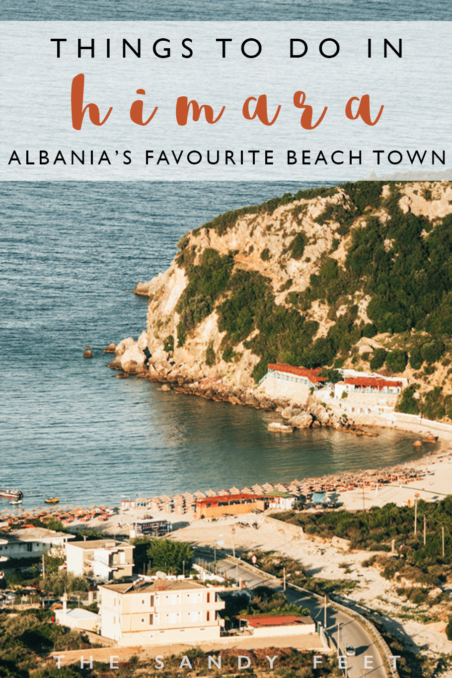 A Short Guide To The Best Things To Do In Himara: Where To Go, Stay And Eat In Albania's Best Beach Town And A Firm Favorite Along The Albanian Riviera.